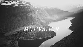 Motivation - Be The Version of Yourself You Never Thought Possible