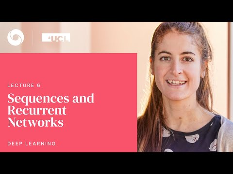 DeepMind x UCL   Deep Learning Lectures   6/12   Sequences and Recurrent Networks