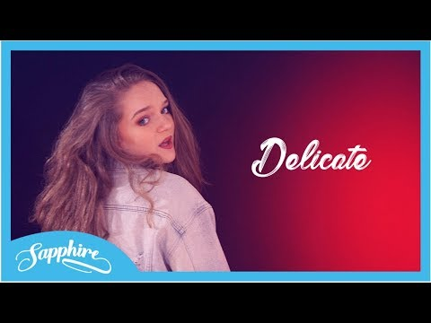 Delicate - Taylor Swift | Sapphire