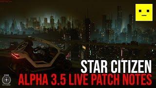 Star Citizen Alpha 3.5 LIVE Updates & Patch Notes