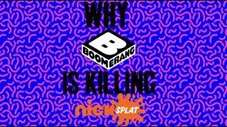Why Boomerang is KILLING NickSplat