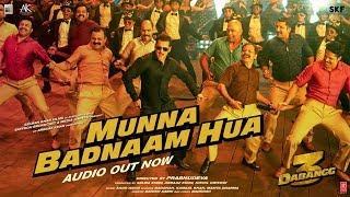 Munna Badnaam Hua – Badshah – Kamaal Khan – Mamta Sharma – Dabangg 3