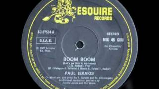 Paul Lekakis - Boom Boom (Let's Go Back To My Room (US remix)