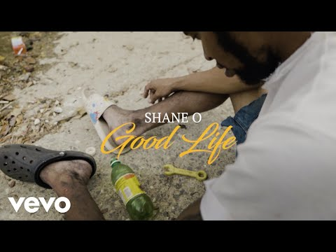 "Shane O: ""Good Life"""