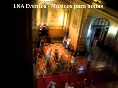 Música para casamientos - Oboe de Gabriel - Ceremonia en Jesús Sacramentado - Entrada de la novia