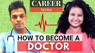 How To Become a Doctor in India? (ft. Dr. Sadath) | MBBS, NEET, Salary, Studying Abroad ...