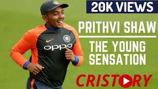 The Journey of Prithvi Shaw | 2018 Documentary | CriStory