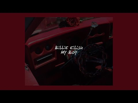 MY BOY // BILLIE EILISH (LYRICS)