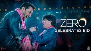 ZERO – Eid – Teaser 2018 – Salman – Shah Rukh