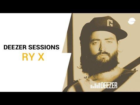 RY X - Deezer Session