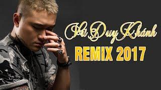 Nhạc Trẻ Vũ Duy Khánh Remix - Liên Khúc Nhạc Trẻ Remix Hay Nhất Tháng 9 2017