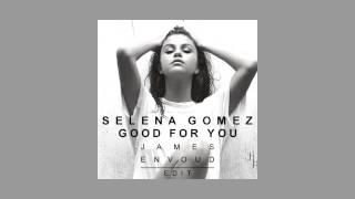 Selena Gomez - Good For You (Leosg Remix)