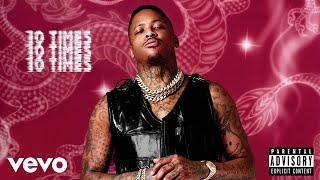 YG - 10 Times (Audio)