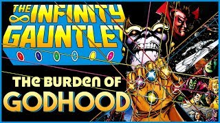INFINITY GAUNTLET - The Burden of Godhood