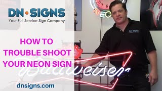 DN Signs - How To Troubleshoot Your Neon Sign