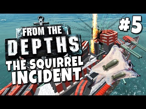 From the depths 5 the squirrel incident