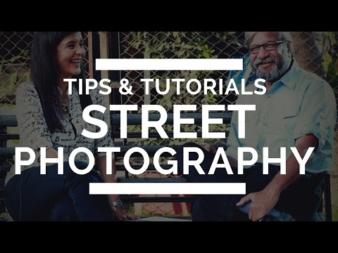 Street Photography Tips & Tutorial for Beginners