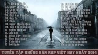 Tuyển Tập Những Bản Rap Việt Hay Nhất 2014