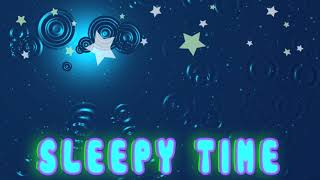 Sleepy Time | Bedtime | Nap time | Relaxing Songs for Kids | Calm Music by Tunes For Learning