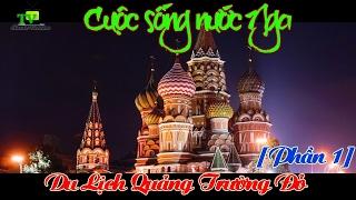 Cuộc Sống Nước Nga  Du lịch trên Quảng trường đỏ mùa xuân 2016