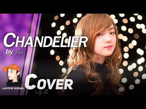 Chandelier - Sia cover by Jannine Weigel (พลอยชมพู)