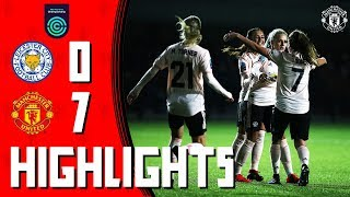 Women's Highlights   Leicester 0-7 Manchester United Women   FA Women's Championship