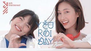 Yêu Rồi Đấy - Juky San ft Helia (MV Official)