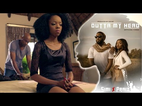 Simi & Praiz - Outta My Head (Official Video)