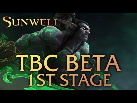Sunwell TBC BETA - The First Stage - Vanilla Content!