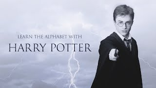 LEARN THE ALPHABET WITH HARRY POTTER   PrincessMoonlightx