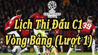 Lịch Thi Đấu Champions League Vòng Bảng (Lượt 1) | Bóng Đá Hôm Nay