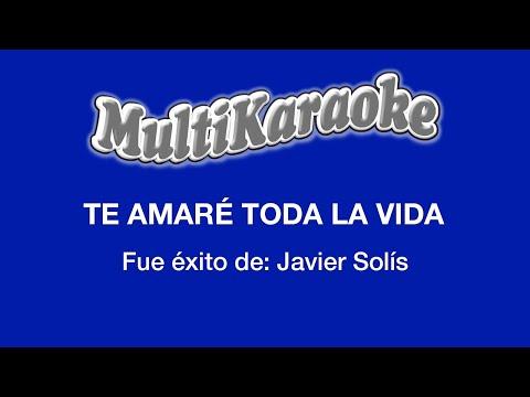 Multi Karaoke - Te Amare Toda  La Vida