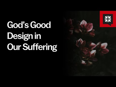 God's Good Design in Our Suffering // Ask Pastor John