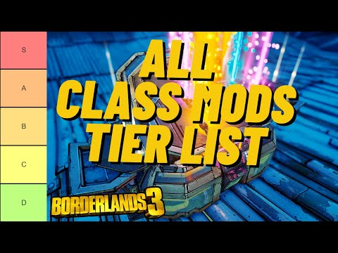 Borderlands 3 Class Mod Tier List All Characters