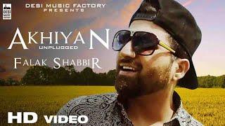 Akhiyan Unplugged – Falak Shabbir