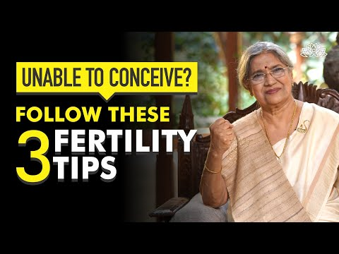 Improve your fertility with these easy steps   Dr. Hansaji Yogendra