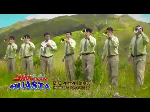 SHOW FILARMONICA HUASTA - primicia  2016 - tema:  SOY SOLTERO /AMOR CON AMOR SE PAGA (HUAYNO) D.R