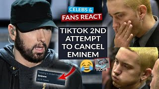 Drama Ensues As Eminem Trends Moments After TikTok 2nd Attempt To Cancel The Rapper @EminemMusic