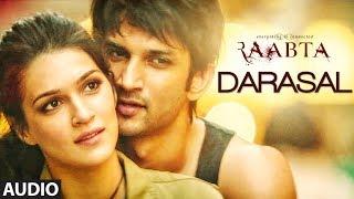 Atif Aslam : Darasal Full Audio Song | Raabta | Sushant Singh Rajput & Kriti Sanon