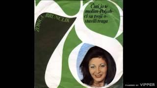 Zorica Brunclik - Cuti, ja te molim - (Audio 1978)