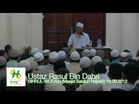 BIRRUL-WLIDAIN - Ustaz Rasul Bin Dahri