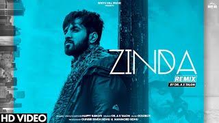 Zinda Remix – Happy Raikoti Video HD