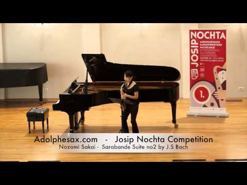 Josip Nochta Competition Nozomi Sakai Sarabande Suite no2 by J S Bach