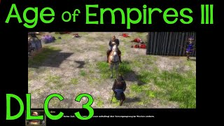 Age of Empires 3 DLC The Asian Dynasties - Part 3