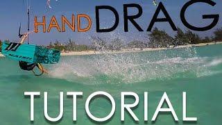 Kitesurf / Kiteboard Hand Drag Tutorial