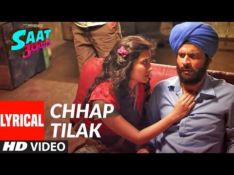 Chhap Tilak Lyrical | SAAT UCHAKKEY | Manoj Bajpayee, Anupam Kher, Kay Kay Menon, Aditi Sharma