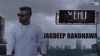 Garam Kheyali – Jagdeep Randhawa – Deep Jandu