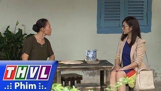 THVL   Những nàng bầu hành động - Tập 6[4]: Khánh tìm đến bà Sáu Nhã để đòi lại công bằng cho Hoa