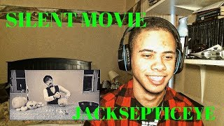 JACKSEPTICEYE THE SILENT MOVIE REACTION | Jacksepticeye Reaction