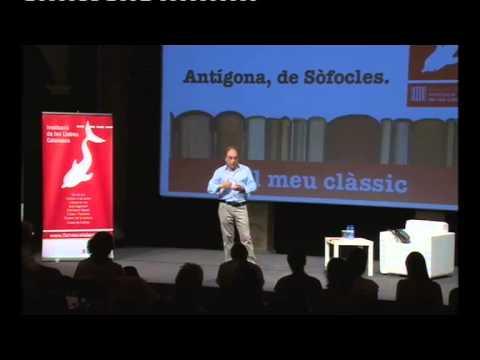 Cicle EL MEU CLÀSSIC Antígona Amb la participació de Jordi Coca